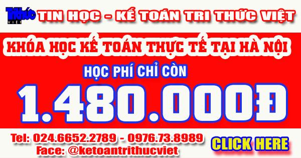 Khóa kế toán thực tế tại Hà Nội - Trung tâm kế toán Thực tế Tri Thức Việt